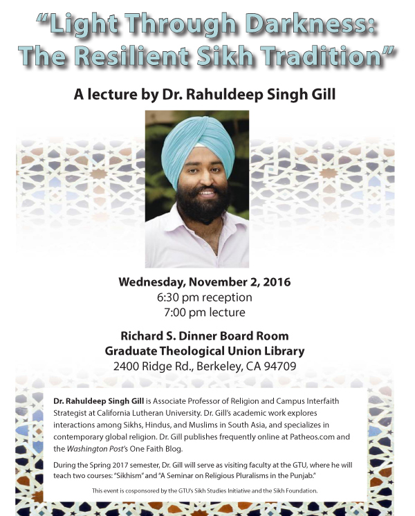 Sikh Studies Continues to Expand, Courses on Sikhism to be Offered at GTU Berkeley - Click to view/download the flyer