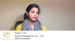 Interview with the Sikh Foundations Artist-in-Residence: Rupy C. Tut