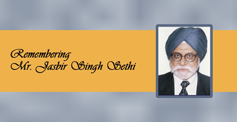 Remembering Mr. Jasbir Singh Sethi