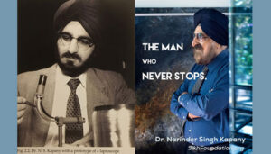 The Man who Never Stops - Dr. Narinder Kapany