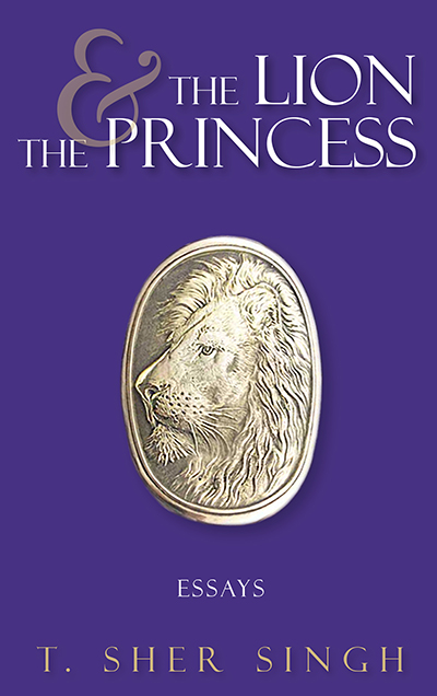 The Lion and the Princess – By T. Sher Singh