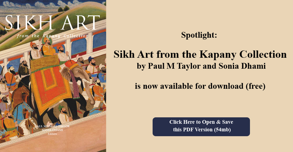 Sikh Art from the Kapany Collection by Paul M Taylor and Sonia Dhami is now available for download (free)