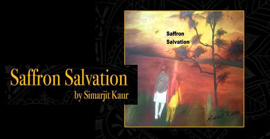 Saffron Salvation by Simarjit Kaur